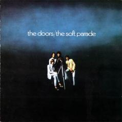 The Doors (Зе Дорс): The Soft Parade (40Th Anniversary)