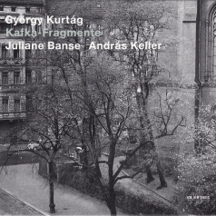 Gyorgy Kurtag (Дьёрдь Куртаг): Kafka-Fragmente