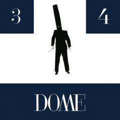 Dome: 3 & 4