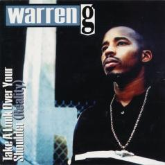 Warren G (УорренДжи): Take A Look Over Your Shoulder (Reality)