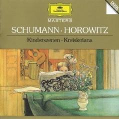 Vladimir Horowitz (Владимир Самойлович Горовиц): Schumann: Kinderszenen; Kreisleriana
