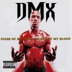 DMX: Flesh Of My Flesh, Blood Of My Blood