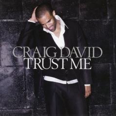 Craig David (Крейг Дэвид): Trust Me