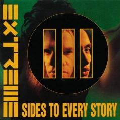 Extreme (Экстрим): Iii Sides To Every Story