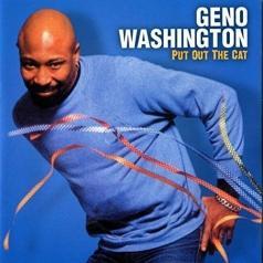 Geno Washington (Гено Вашингтон): Put Out The Cat