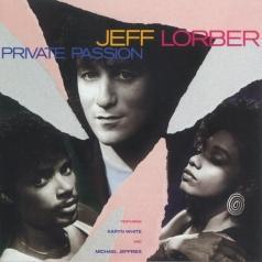 Jeff Lorber (Джефф Лорбер): Private Passion