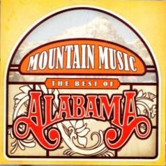 Alabama (Алабама): Mountain Music - The Best Of Alabama