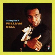 William Bell (Уильям Белл): The Very Best Of
