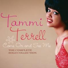 Tammi Terrell (Тамми Террелл): Come On And See Me: The Complete Solo Collection