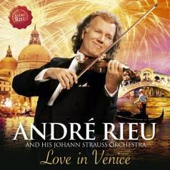 Andre Rieu ( Андре Рьё): Love In Venice