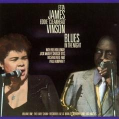 Etta James (Этта Джеймс ): Blues In The Night Vol.1: The Early Show