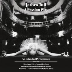 Jethro Tull (Джетро Талл): A Passion Play – An Extended Performance