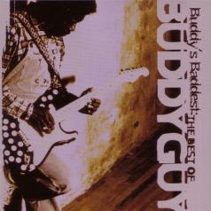 Buddy Guy (Бадди Гай): Buddy'S Baddest: The Best Of Buddy Guy