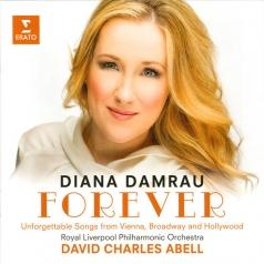 Diana Damrau (Диана Дамрау): Forever: Unforgettable Songs From Vienna, Broadway & Hollywood