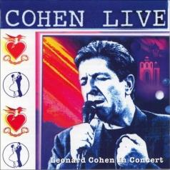 Leonard Cohen (Леонард Коэн): Cohen Live - Leonard Cohen Live In Concert