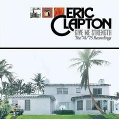 Eric Clapton (Эрик Клэптон): Give Me Strength