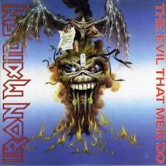 Iron Maiden (Айрон Мейден): The Evil That Men Do