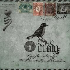 Dredg (Дредг): The Pariah, The Parrot, The Delusion