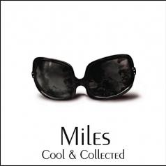 Miles Davis (Майлз Дэвис): Cool & Collected