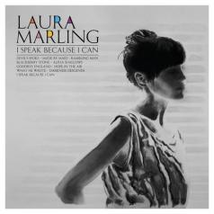 Laura Marling (Лора Марлинг): I Speak Because I Can
