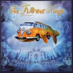 The Flower Kings (Зе Флауер Кингс): The Sum Of No Evil