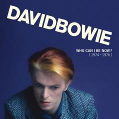 David Bowie (Дэвид Боуи): Who Can I Be Now? (1974 To 1976)