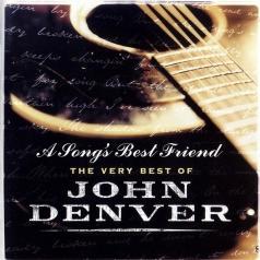 John Denver (Джон Денвер): A Song's Best Friend - The Very Best Of