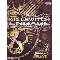 Killswitch Engage (Киллсвитч Енгаге): Killswitch Engage: Set This World Ablaze