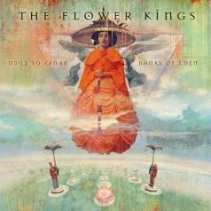 The Flower Kings (Зе Флауер Кингс): Banks Of Eden