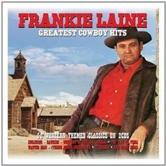 Frankie Laine (Фрэнки Лэйн): Greatest Cowboy Hits