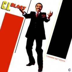 C.L. Blast (Ц.Л. Бласт): I Wanna Get Down