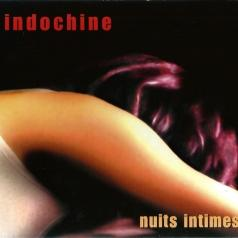 Indochine (Индошайн): Nuits Intimes