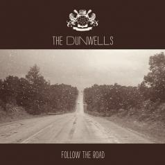 The Dunwells: Follow The Road
