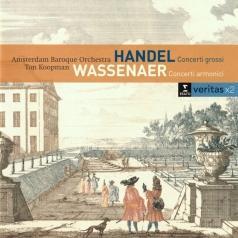 Ton Koopman (Тон Копман): Handel: Concerti Grossi Op. 6  Nos 1, 2, 4 & 6 / Van Wassenaer: 6 Concerti Armonici