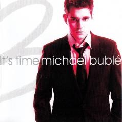 Michael Buble (Майкл Бубле): It's Time