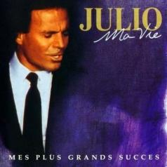 Julio Iglesias (Хулио Иглесиас): Ma Vie: Mes Plus Grands Succes