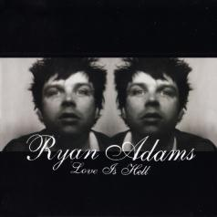Ryan Adams (Райан Адамс): Love Is Hell