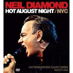 Neil Diamond (Нил Даймонд): Hot August Night Nyc