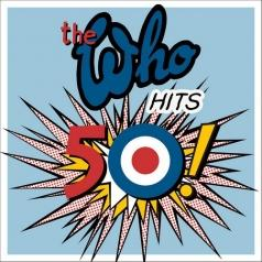 The Who: Hits 50