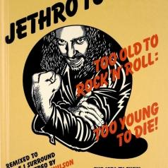 Jethro Tull (Джетро Талл): Too Old To Rock & Roll, Too Young To Die