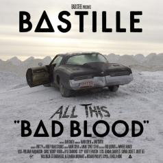 Bastille (Бастилли): All This Bad Blood