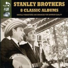 Stanley Brothers (Стэнли Бротерс): 8 Classic Albums