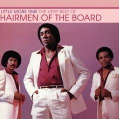 Chairmen Of The Board (Чаирмен Оф  Боард): A Little More Time: The Very Best Of Chaimen Of The Board