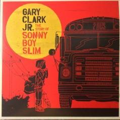 Gary Clark Jr. (Гари Кларк мл.): The Story Of Sonny Boy Slim