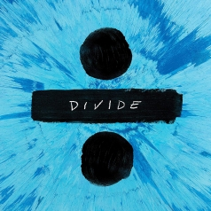 Ed Sheeran (Эд Ширан): ÷ (Divide)