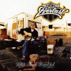 Everlast (Эверласт): White Trash Beautiful
