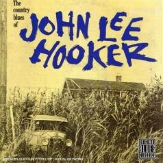 John Lee Hooker (Джон Ли Хукер): The Country Blues Of