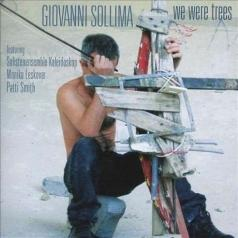 Giovanni Sollima (Джованни Соллима): We Were Trees