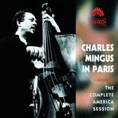 Charles Mingus (Чарльз Мингус): In Paris - The Complete America Session