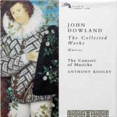 The Consort Of Musicke (Зе Консорт Оф Мизике): Dowland: The Collected Works